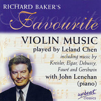 Richard Baker's Favourite Violin Music — Leland Chen