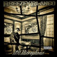Mr. Microphone — Breezey Blanco