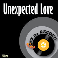 Unexpected Love - single — Off The Record