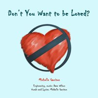 Don't You Want to Be Loved (feat. Dave Wilson) — Michelle Garrison