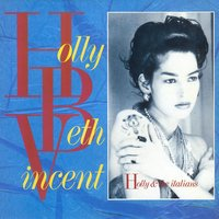 Holly And The Italians — Holly Beth Vincent