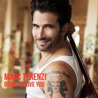 Born to Love You — Marc Terenzi