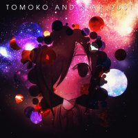 Tomoko and the Star Dust — Améthyste Spardel, Etop, Juri Ify Love