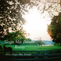 Reality — Ginger Mac Donald