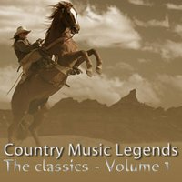 Country Music Legends: The Classics, Vol. 1 — сборник