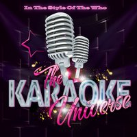 The Karaoke Universe in the Style of the Who — The Karaoke Universe