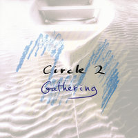 Circle 2: Gathering — Chick Corea, Dave Holland, Circle, Anthony Braxton, Barry Altschul