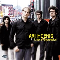 Lines of Oppression — Ari Hoenig