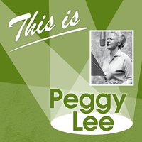 This Is... — Peggy Lee
