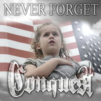 Never Forget — Conquest
