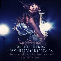 Sweet Cherry Fashion Grooves — сборник