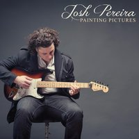 Painting Pictures — Josh Pereira