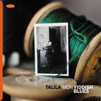 Mon Yiddish Blues — TaLila