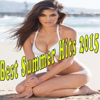 Best Summer Hits 2015 — сборник