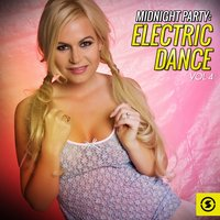 Midnight Party: Electric Dance, Vol. 4 — сборник
