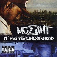 N' My Neighborhood — MC Eiht