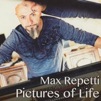 Pictures of Life — Max Repetti