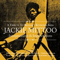 Interpertations & Improvisations: A Tribute To Reggae's Keyboard King Jackie Mittoo — Interpertations & Improvisations: A Tribute To Reggae's Keyboard King Jackie Mittoo