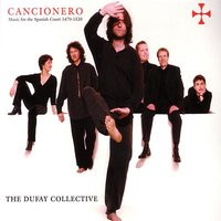 Cancionero - Music for the Spanish Court 1470-1520 — The Dufay Collective