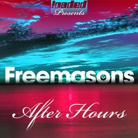 After Hours — Freemasons