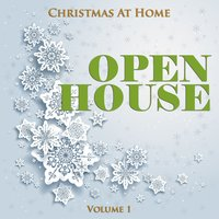 Christmas at Home: Open House, Vol. 1 — сборник