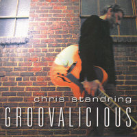 Groovalicious — Chris Standring
