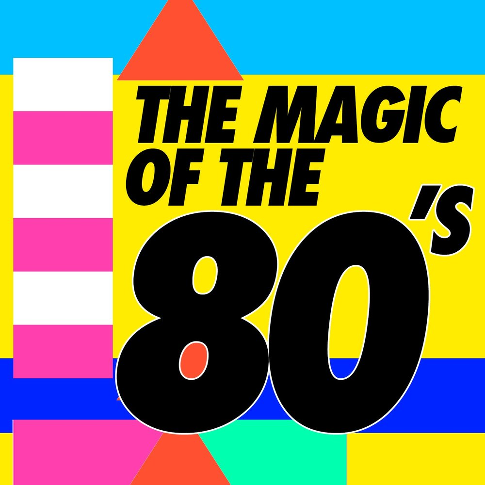 The Magic Of 80s Compilation Annes 80 Band Pop