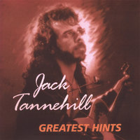 Greatest Hints — Jack Tannehill