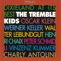 Dixieland At Its Best — The Tremble Kids Allstars