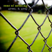 Green & Grey — Sons Of Nothing