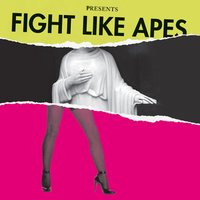 The Body Of Christ And The Legs Of Tina Turner — Fight Like Apes