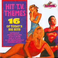 Hit T.V. Themes - 16 of Today's Big Hits — Music World Session Singers & Musicians
