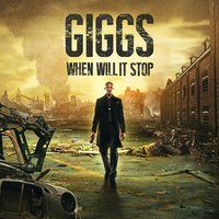 When Will It Stop — Giggs