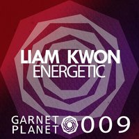 Energetic — Liam Kwon