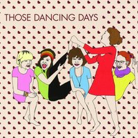 Those Dancing Days EP — Those Dancing Days