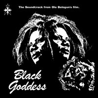Black Goddess (The Soundtrack from Ola Balogun's Film) — Remi Kabaka