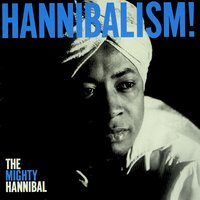 Hannibalism! — The Mighty Hannibal