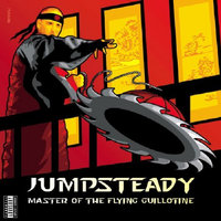 Master of the Flying Guillotine — Jumpsteady