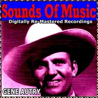 Sounds of Music Presents Gene Autry — Gene Autry