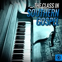 The Class in Southern Gospel — сборник