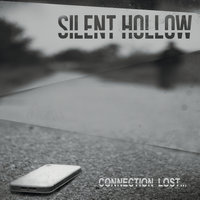 Connection Lost... — Silent Hollow