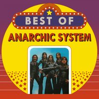 Best of Anarchic System — Anarchic System