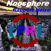 Noosphere — Rapport Noize