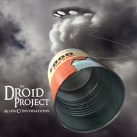 Alien Conversations — Droid Project