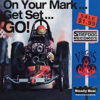 On Your Mark...Get Set...GO! — Various Artists - Vegas Records