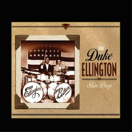 Skin Deep — Duke Ellington