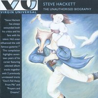 The Unauthorised Biography — Steve Hackett