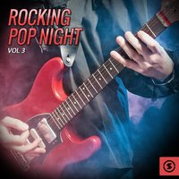 Rocking Pop Night, Vol. 3 — сборник