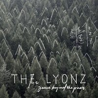 Peace Beyond the Pines — THe LYONZ