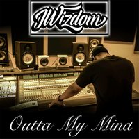 Outta My Mind — J-Wizdom